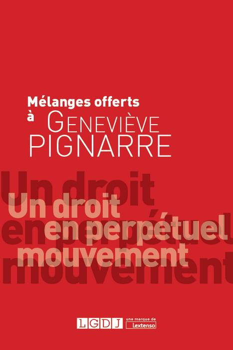 Mélanges offerts à Geneviève Pignarre