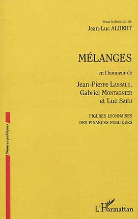 Mélanges en l'honneur de Jean-Pierre Lassale, Gabriel Montagnier et Luc Saïdj