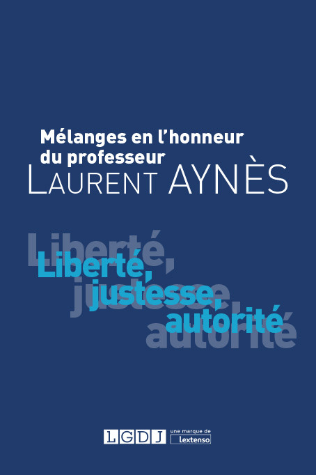 Mélanges en l'honneur du professeur Laurent Aynès