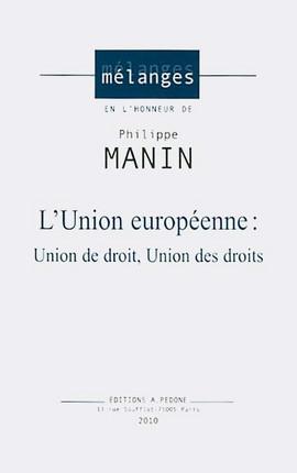 Mélanges en l'honneur de Philippe Manin