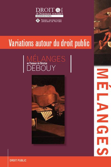 Mélanges en l'honneur du Professeur Christian Debouy
