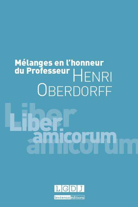 Mélanges en l'honneur du Professeur Henri Oberdorff