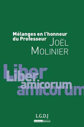Mélanges en l'honneur du Professeur Joël Molinier