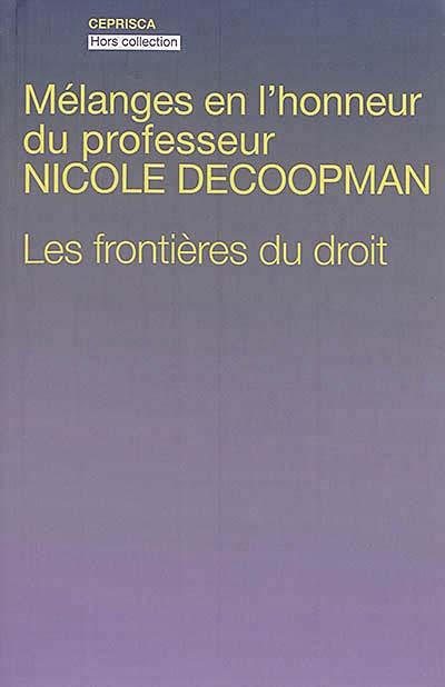Mélanges en l'honneur du professeur Nicole Decoopman
