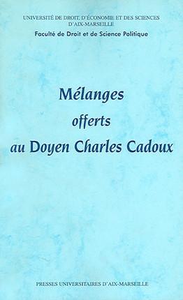 Mélanges offerts au Doyen Charles Cadoux