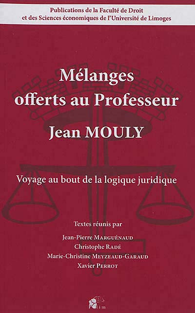 Mélanges offerts au professeur Jean Mouly