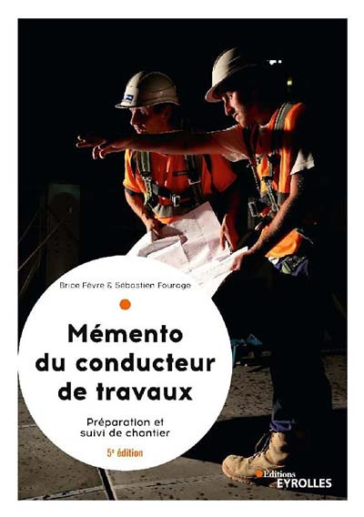 Mémento du conducteur de travaux