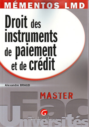 Mémentos LMD - Droit des instruments de paiement et de crédit