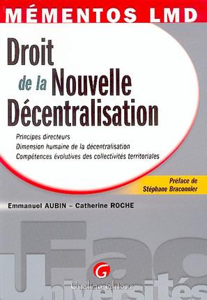Mémentos LMD - Le droit de la nouvelle décentralisation