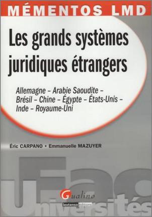 Mémentos LMD - Les grands systèmes juridiques étrangers