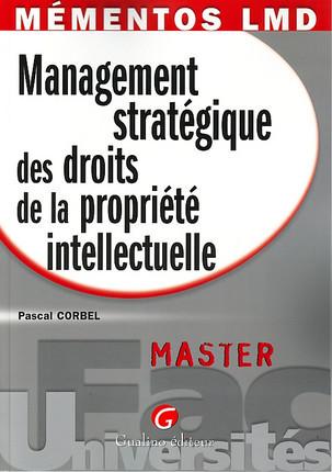 Mémentos LMD - Management stratégique des droits de la propriété intellectuelle