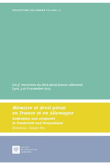 Mémoire et droit pénal en France et en Allemagne