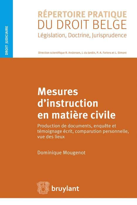 Mesures d'instruction en matière civile