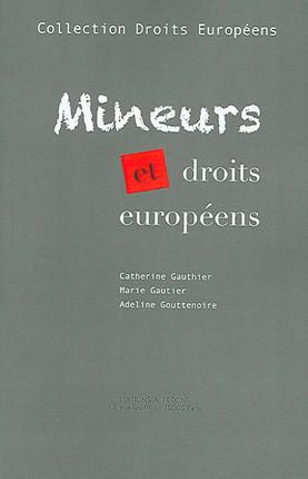 Mineurs et droits européens