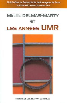 Mireille Delmas-Marty et les années UMR
