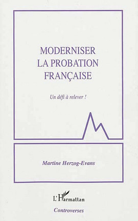Moderniser la probation française !