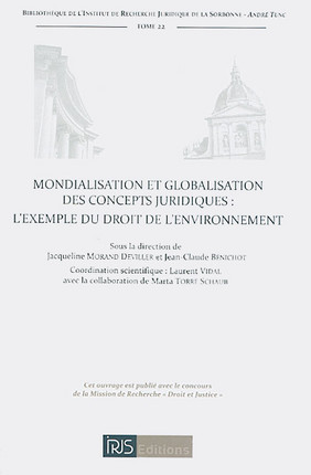 Mondialisation et globalisation des concepts juridiques : l'exemple du droit de l'environnement
