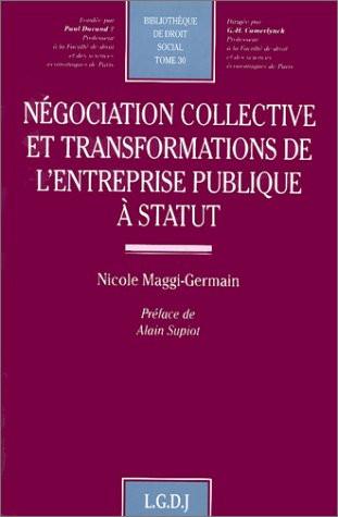 Négociation collective et transformations de l'entreprise publique à statut