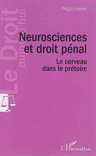 Neurosciences et droit pénal