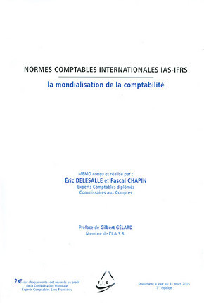 Normes comptables internationales IAS-IFRS (1 livret explicatif inclus)