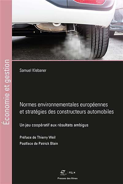 Normes environnementales européennes et stratégies des constructeurs automobiles