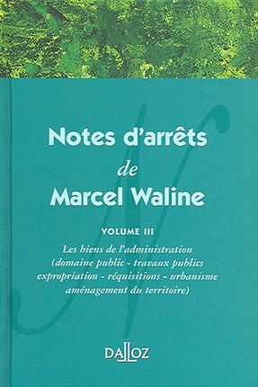 Notes d'arrêts de Marcel Waline