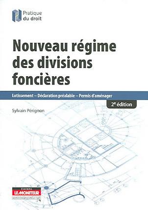 Nouveau régime des divisions foncières