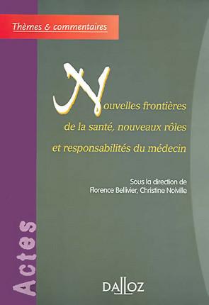Nouvelles frontières de la santé, nouveaux rôles et responsabilités du médecin