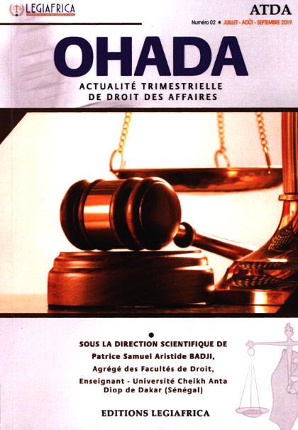 OHADA, actualité trimestrielle de droit des affaires, juillet-septembre N°2