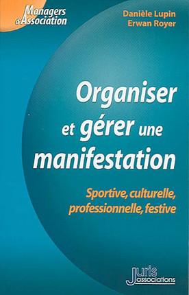 Organiser et gérer une manifestation