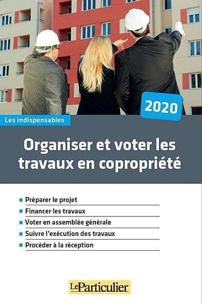 Organiser et voter les travaux de copropriété 2020