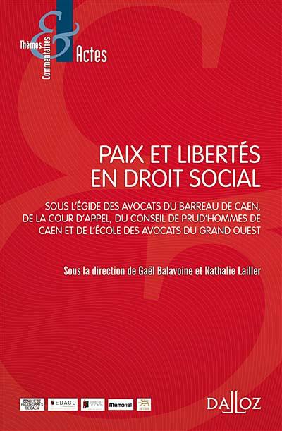 Paix et libertés en droit social