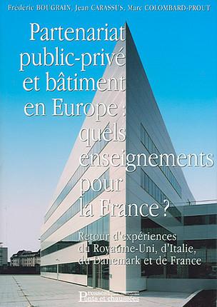 Partenariat public-privé et bâtiment en Europe : quels enseignements pour la France ?