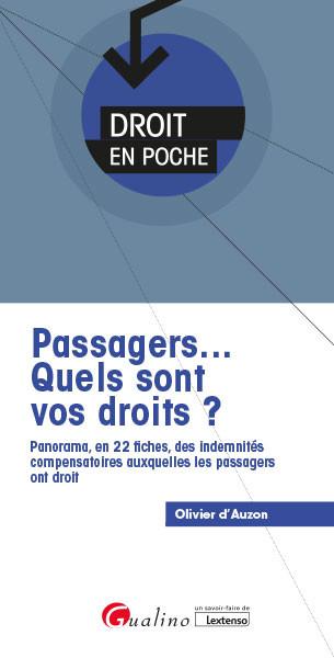 Passagers... Quels sont vos droits ?