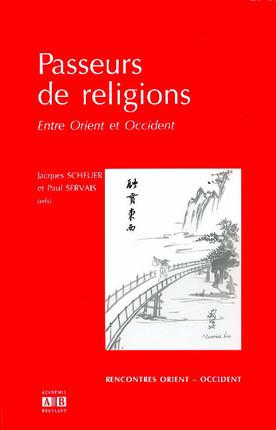 Passeurs de religions entre Orient et Occident