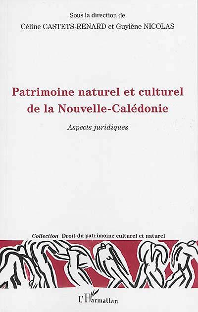 Patrimoine naturel et culturel de la Nouvelle-Calédonie
