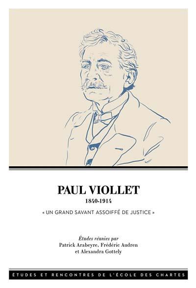 Paul Viollet 1840-1914
