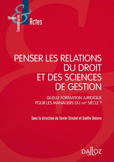 Penser les relations du droit et des sciences de gestion