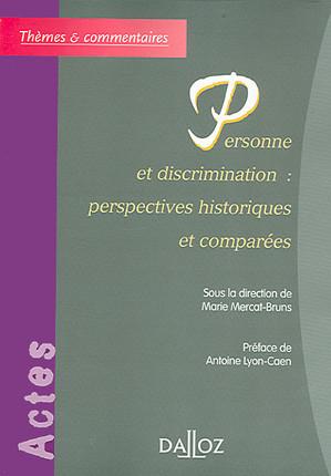 Personne et discrimination : perspectives historiques et comparées