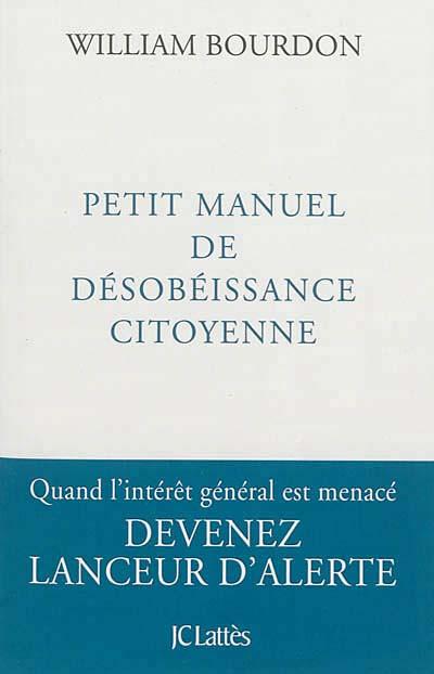 Petit manuel de désobéissance citoyenne