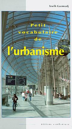 Petit vocabulaire de l'urbanisme