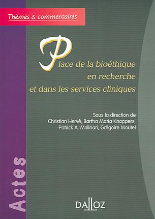 Place de la bioéthique en recherche et dans les services cliniques