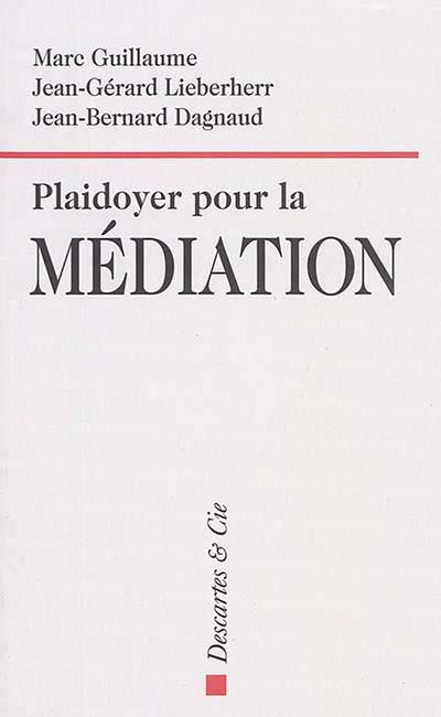 Plaidoyer pour la médiation