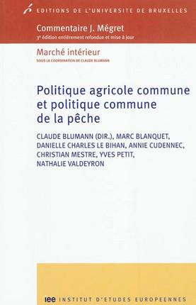 Politique agricole commune et politique commune de la pêche