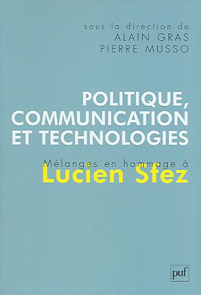 Politique, communication et technologies