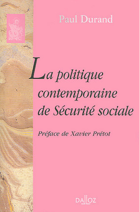 Politique contemporaine de la Sécurité sociale