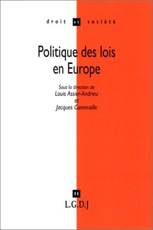 Politique des lois en Europe. La filiation comme modèle de comparaison