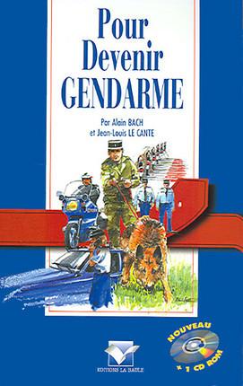 Pour devenir gendarme (1 livre + 1 CD-Rom)