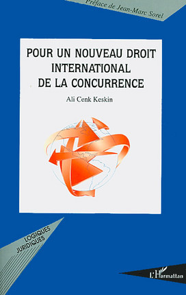 Pour un nouveau droit international de la concurrence