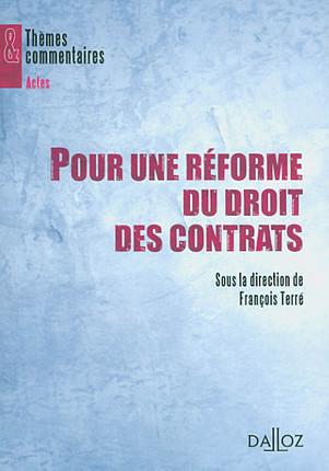 Pour une réforme du droit des contrats